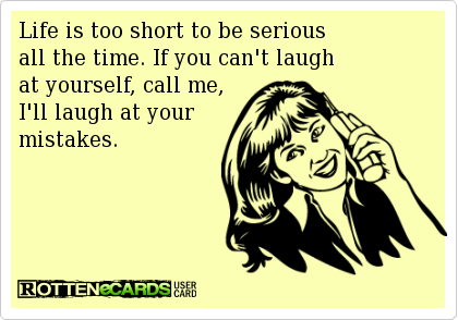 ill-laugh-at-your-mistakes